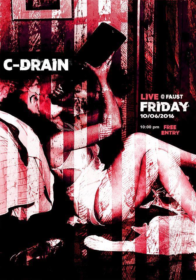 C-Drain Live @ Faust!